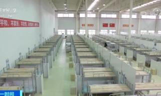 武汉再建10座方舱医院 新增床位万余个